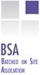 BSA Batched on Site Association